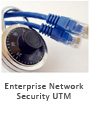 Enterprise Network Security UTM
